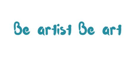 Be artist Be art