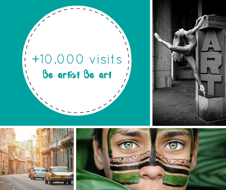 + 10.000 visits in Be artist Be art - Thank you!!