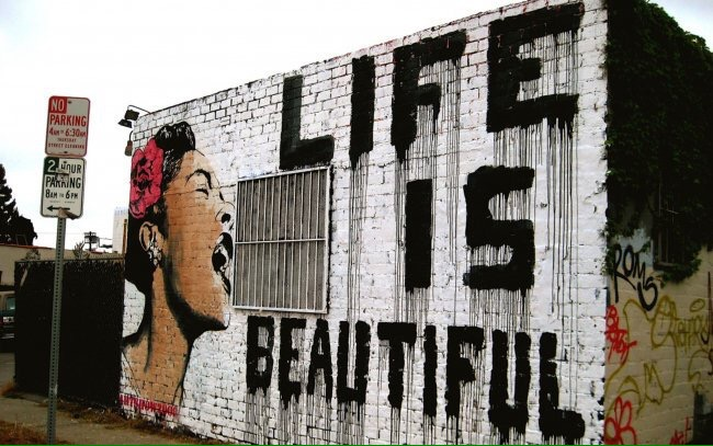 Life is beautiful - Street art - be artist be art