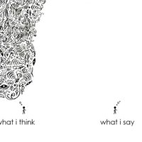 What I Think, What I say - Creative quote