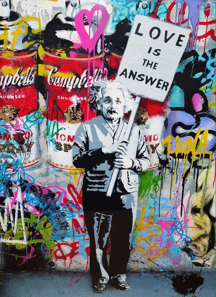 Love is the answer - Einstein & Andy Warhol - be artist be art