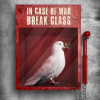 Break in case of #war - #Creative #Peace by Yucel Turkoglu