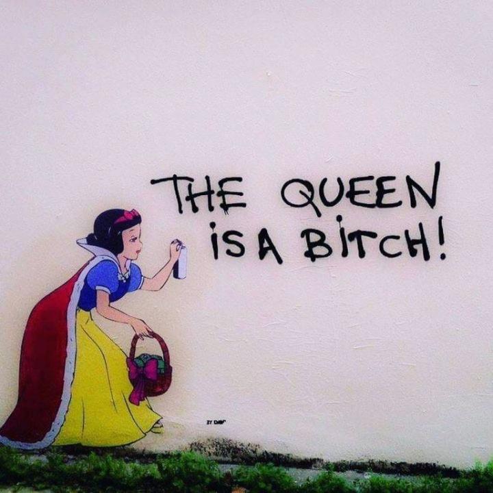 The Queen is a Bitch! - #Creative #Streetart - be artist be art