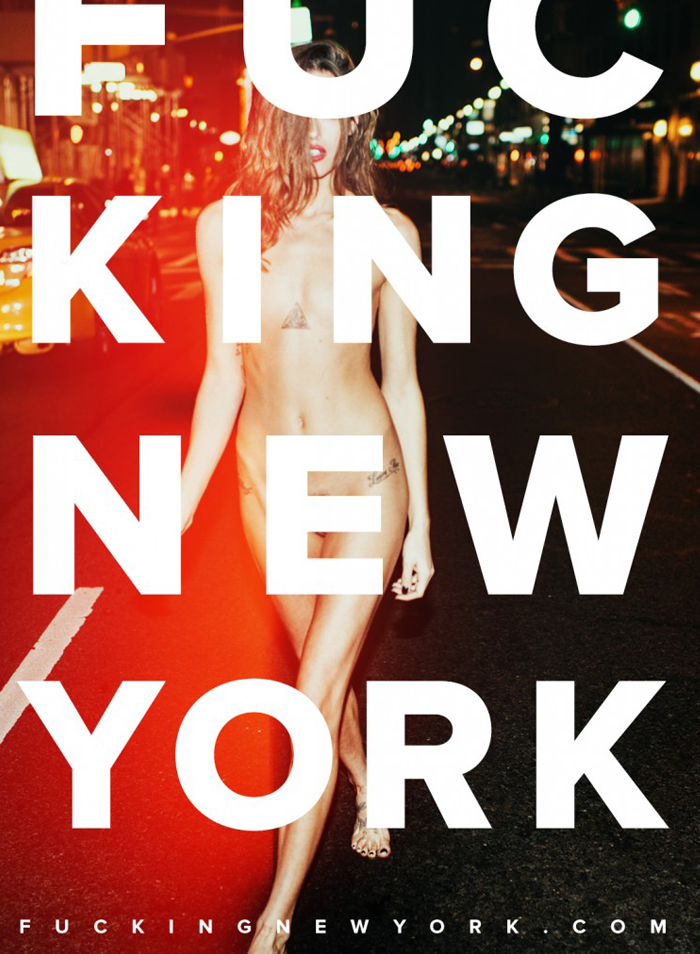 """FUCKING NEW YORK"" - Exciting, Provocative, Passionate view of NY by Nikola Tamindzic - be artist be art magazine"