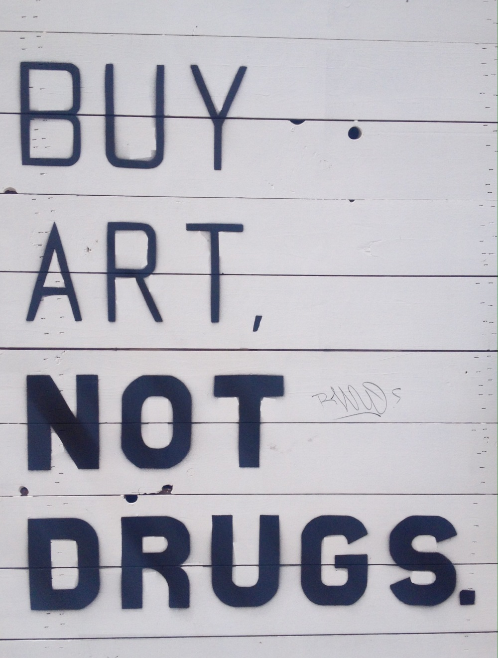 Buy #Art, NOT #Drugs - #Creative #StreetArt - be artist be art magazine