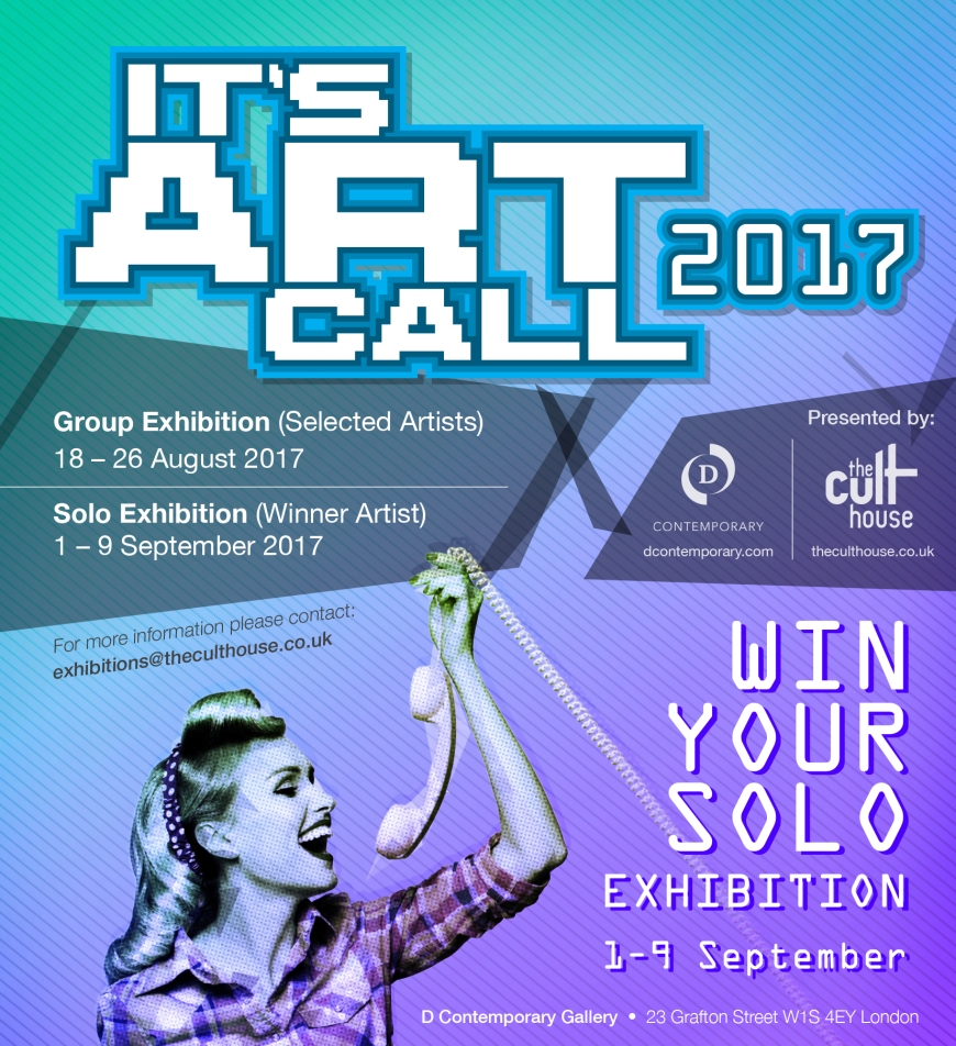 'IT_S ART Call 2017_ - D Contemporary - The Cult House London - be artist be art magazine